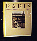 Paris: The City and Its Photographers by…