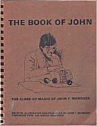 The Book of John: The Close-Up Magic of John…