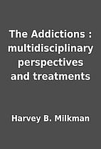 The Addictions : multidisciplinary…