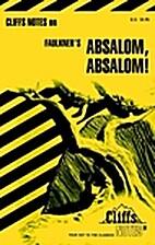 CliffsNotes on Faulkner's Absalom, Absalom!…