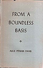 From a Boundless Basis by Alice Pitman Davis