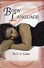 Body Language by C. C. Carter