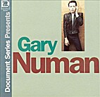 Document Series Presents Gary Numan by Gary…