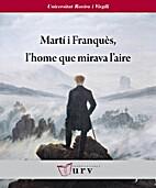 Martí i Franquès, l'home…
