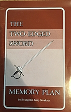 The two-edged sword memory plan by Jerry…