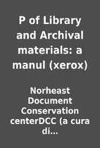P of Library and Archival materials: a manul…