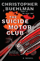 The Suicide Motor Club by Christopher…