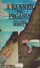 A Banner for Pegasus by John Bonett