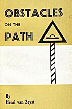 Obstacles on the Path by Henri van Zeyst