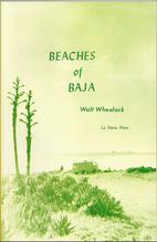Beaches of Baja by Walt Wheelock