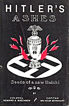 Hitler's ashes-- seeds of a new Reich…