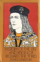 History of the life and reign of Richard the…