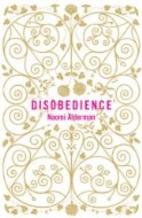 Disobedience: A Novel by Naomi Alderman