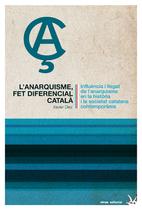 L'Anarquisme, fet diferencial català :…