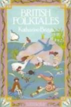 British folktales by Katharine Mary Briggs