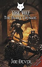 Lone Wolf 15: The Darke Crusade by Joe Dever