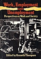 Work, Employment, and Unemployment:…