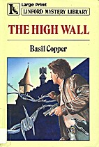 The High Wall by Basil Copper