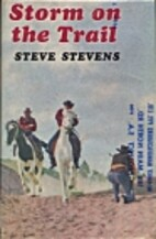 Storm on the Trail by Steve Stevens