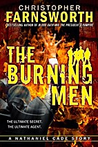 The Burning Men by Christopher Farnsworth