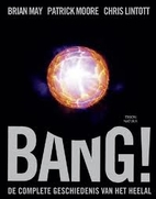 Bang!: The Complete History of the Universe…