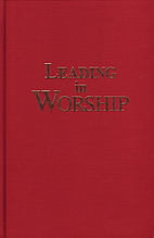 Leading in Worship: A Sourcebook for…