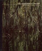 The Okefenokee Swamp by Franklin Russell