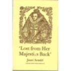 Lost from Her Majesty's Back by Janet Arnold
