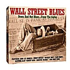 Wall Street blues : down and out blues ...…