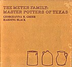 The Meyer family: master potters of Texas by…