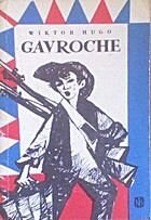 Gavroche by Victor Hugo