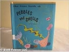 The true book of pebbles and shells (True…