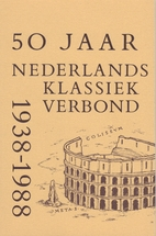 50 jaar Nederlands Klassiek Verbond…