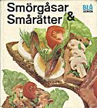 Smörgåsar och smårätter (Blå serien) by…