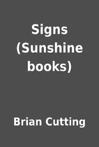 Signs (Sunshine books) by Brian Cutting