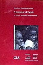 A grammar of Ughele : an Oceanic language of…