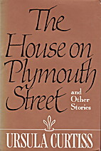 The House on Plymouth Street and Other…