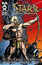 Starr the Slayer: A Starr is Born by Daniel…