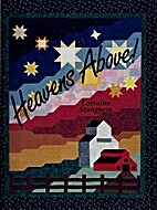 Heavens Above! (Quilting) by Lorraine…