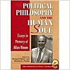 Political Philosophy and the Human Soul by…