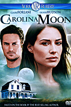 Carolina Moon [2007 Videorecording] by…