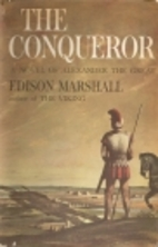 The Conqueror by Edison Marshall