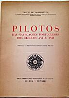 Pilotos das navegações Portuguesas dos…
