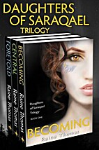 Daughters of Saraqael Trilogy (Daughters of…