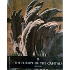 The Europe of the capitals, 1600-1700 by…
