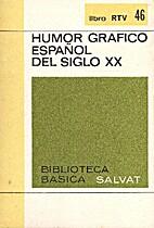 Humor gráfico español dels siglo XX by…