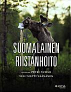 Suomalainen riistanhoito by Petri Nummi