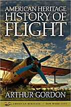 American Heritage History of Flight by…
