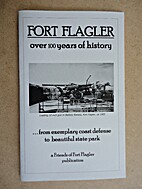 Fort Flagler over 100 Years of History...…