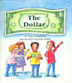 The Dollar (Books for Young Learners) by…